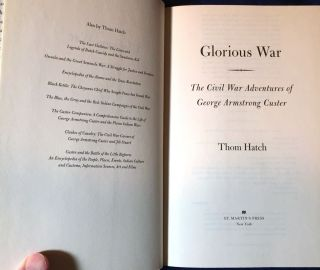 GLORIOUS WAR; The Civil War Adventures of GEORGE ARMSTRONG CUSTER