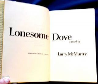 LONESOME DOVE; a novel by Larry McMurtry