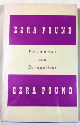 PAVANNES AND DIVAGATIONS. Ezra Pound