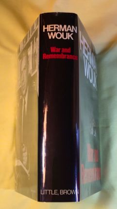 WAR AND REMEMBRANCE; a novel by Herman Wouk