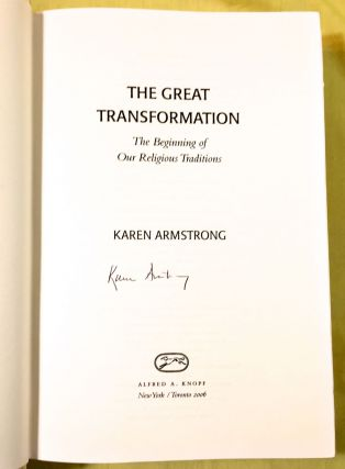 THE GREAT TRANSFORMATION; The Beginning of our Religious Traditions