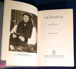 CRANMER; By Hillaire Belloc / With photogravure frontispiece. Hilaire Belloc