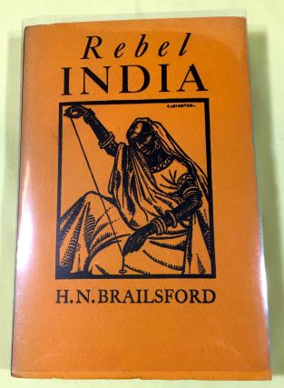 REBEL INDIA. H. N. Brailsford.