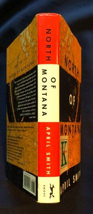NORTH OF MONTANA; A Novel by April Smith