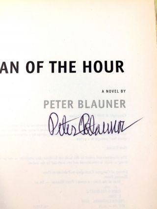 MAN OF THE HOUR; A Novel by Peter Blauner