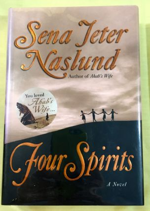 FOUR SPIRITS; a novel