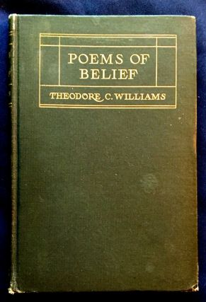 POEMS OF BELIEF; By Theodore C. Williams / With a Frontispiece by Elihu Vedder