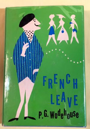 FRENCH LEAVE. P. G. Wodehouse