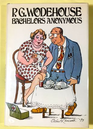 BACHELORS ANONYMOUS. P. G. Wodehouse