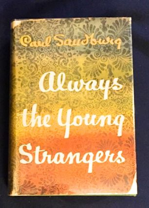 ALWAYS THE YOUNG STRANGERS. Carl Sandburg