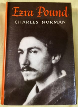 EZRA POUND; by Charles Norman. Charles Norman.