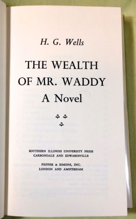 THE WEALTH OF MR. WADDY; by H.G. Wells