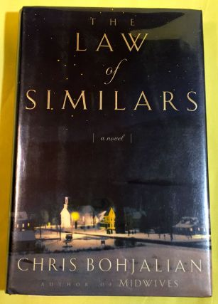 THE LAW OF SIMILARS; A Novel. Chris Bohjalian