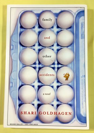 family and other accidents. Shari Goldhagen