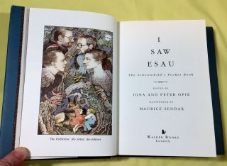 I SAW ESAU; The Schoolchild's Pocket Book / Edited by Iona & Peter Opie / Illustrated by Maurice...