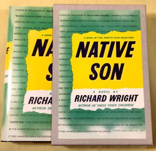 NATIVE SON; by Richard Wright / Author of Uncle Tom's Children. Richard Wright.