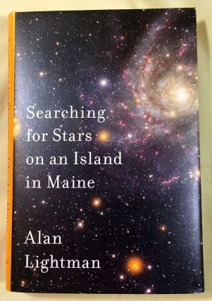 SEARCHING FOR STARS ON AN ISLAND IN MAINE. Alan Lightman