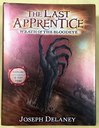 THE LAST APPRENTICE / BOOK FIVE; Wrath of The Bloodeye. Joseph Delaney