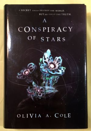 A CONSPIRACY OF STARS. Olivia A. Cole