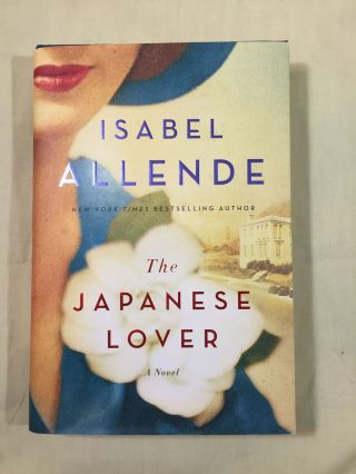 THE JAPANESE LOVER; A Novel / Translated by Nick Caistor and Amanda Hopkinson. Isabel Allende