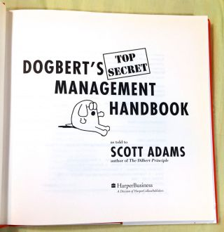 DOGBERT'S TOP SECRET MANAGEMENT HANDBOOK; as told to Scott Adams