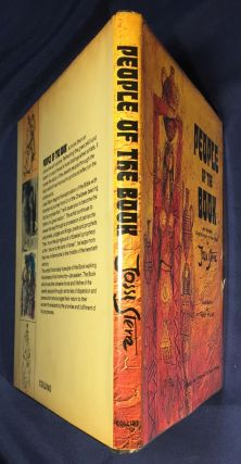 PEOPLE OF THE BOOK; An Artistic Exploration of the Bible / Edited and Designed by David Foster / With Contribution by Teddy Kollek