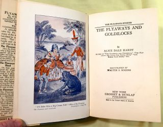 THE FLYAWAYS AND GOLDILOCKS; By Alice Dale Hardy / Illustrated by Walter S. Rogers