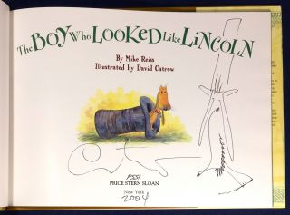 THE BOY WHO LOOKED LIKE LINCOLN; By Mike Reiss / Illustrated by David Catrow