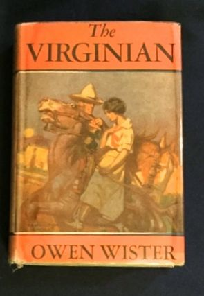 THE VIRGINIAN. Owen Wister