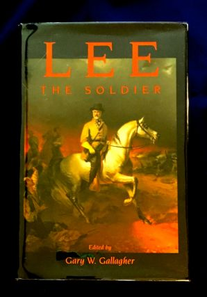 LEE; The Soldier. Gary W. Gallagher, ed