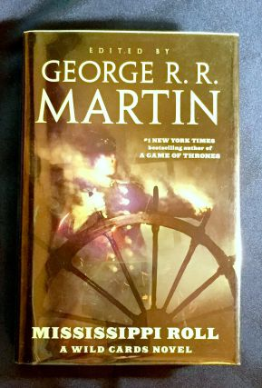 MISSISSIPPI ROLL:; Edited by George R. R. Martin / Written by Stephen Lee - David D. Levine -...