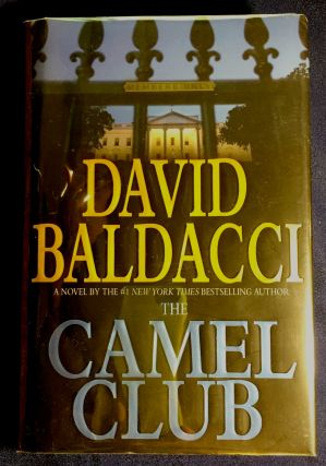 THE CAMEL CLUB; David Baldacci. David Baldacci