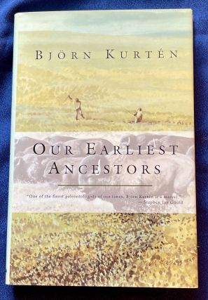 OUR EARLIEST ANCESTORS; Translated from the Swedish by Erik J. Friis / Illustrations by Viking...