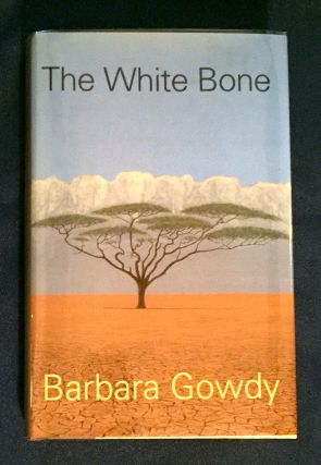 THE WHITE BONE. Barbara Gowdy