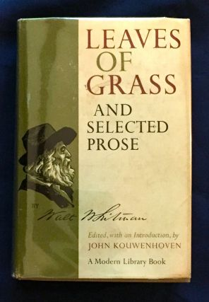 LEAVES OF GRASS; and Selected Prose / Edited with an Introduction, by John Kouwenhoven. Walt Whitman