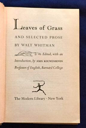 LEAVES OF GRASS; and Selected Prose / Edited with an Introduction, by John Kouwenhoven