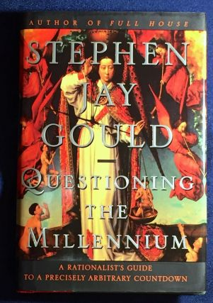 QUESTIONING THE MILLENNIUM; A Rationalist's Guide to a Precisely Arbitrary Countdown / Stephen...