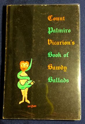 COUNT PALMIRO VICARION'S BOOK OF BAWDY BALLADS