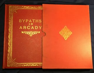 BYPATHS IN ARCADY; A Book of Love Songs by Kendall Banning / With illustrations in photogravure...