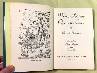 MARY POPPINS OPENS THE DOOR; by P. L. Travers / Illustrated by Mary Shepard and Agnes Sims