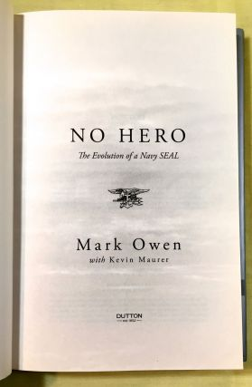 NO HERO; The Evolution of a Navy Seal