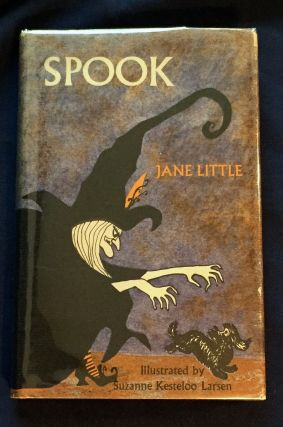 SPOOK; Jane Little / Illustrated by Suzanne Kesteloo Larsen. Jane Little