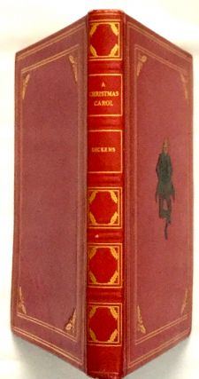 A CHRISTMAS CAROL / In Prose; Being a Ghost Story of Christmas / by Charles Dickens / Illustrated...