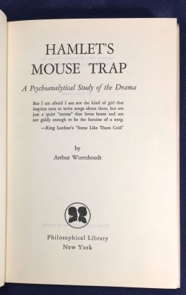 HAMLET'S MOUSE TRAP; A Psychoanalytical Study of the Drama