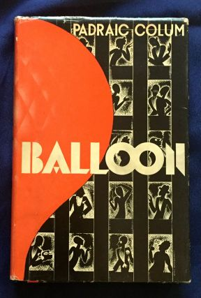 BALOON [with Autograph Manuscript Signed of Poem]; A Comedy in Four Acts