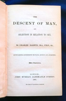 THE DESCENT OF MAN; and Selection in relation to Sex / by Charles Darwin, M.A., F.R.S., &c. /...