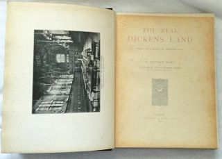 THE REAL DICKENS LAND; and an Outline of Dickens' Life