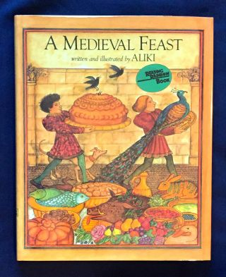 A MEDIEVAL FEAST; written and illustrated by ALIKI. Aliki Brandenberg