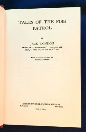 TALES OF THE FISH PATROL; By Jack London