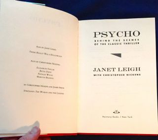 PSYCHO; Behind the Scenes of the Classic Thriller / Janet Leigh with Christopher Nickens